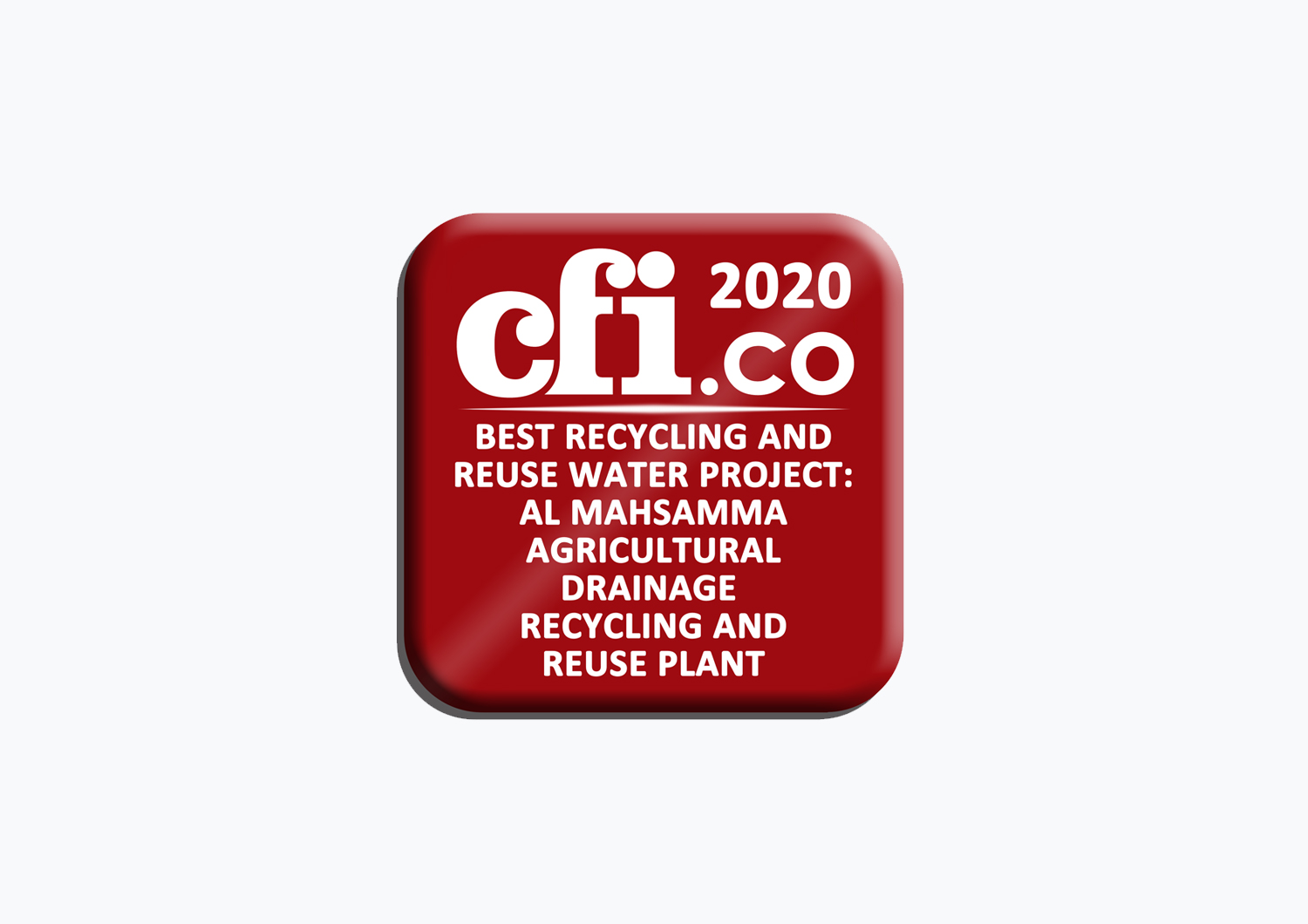 Al Mahsamma agricultural drainage treatment, recycling and reuse plant awarded the 'Best Recycling and Reuse Water Project Global 2020' by Capital Finance International